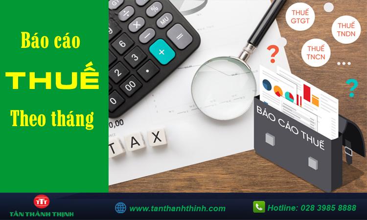 Báo cáo thuế hàng tháng