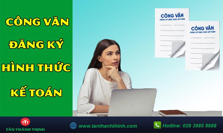 Công văn đăng ký hình thức kế toán