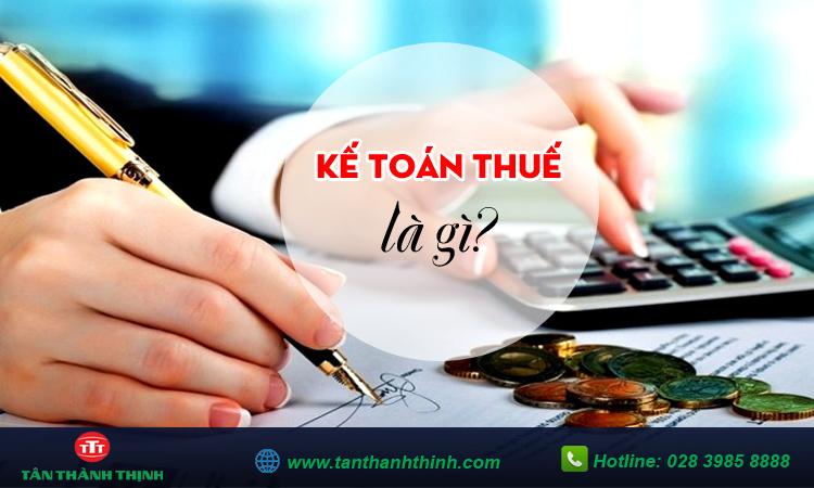 Kế toán thuế là gì?